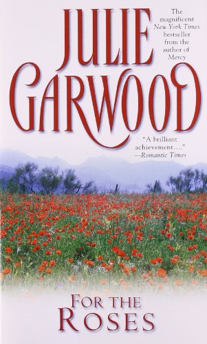 Book Julie Garwood - For the  Roses